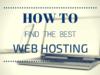 Tips To Choose Best Web Hosting Service Provider